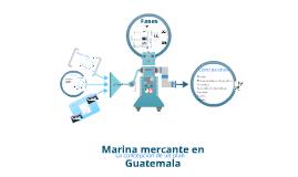 Copy of Marina Mercante en Guatemala