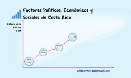 Factores Políticos, Económicos y Sociales de Costa Rica