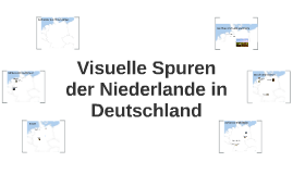 Spuren der Niederlande in Deutschland
