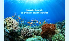 Les récifs de corail