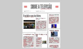 SOBRE A TELEVISÃO