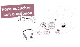 Para escuchar con audífonos