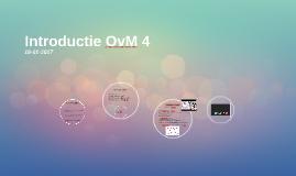Introductie OvM 4