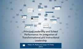 Principal Leadership and School Performance: An Integration