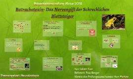 Batrachotoxin- Das Nervengift der Schrecklichen Blattsteiger