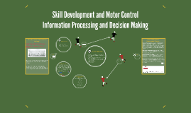 Skill Development and Motor Control