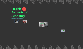 Health Aspects of Smoking, ARC