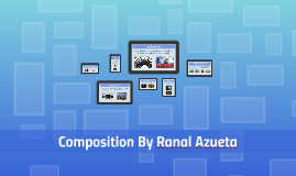 Copy of Composition By Ranal Azueta