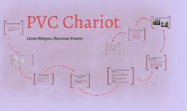 PVC Chariot