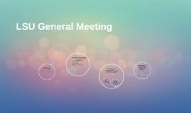 LSU General Meeting