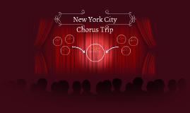 New York City Chorus Trip