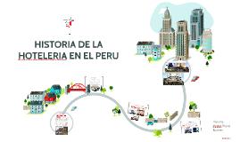 Copia de HISTORIA DE LA HOTELERIA EN EL PERU