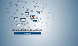 Desensitization to violence