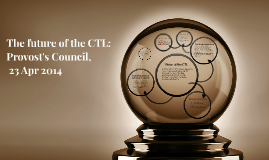 Vision of the future of the CTL