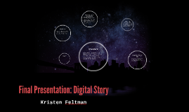 Final Presentation: Digital Story