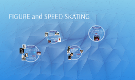 FIGURE and SPEED SKATING