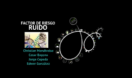 Copy of Ruido