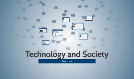 Technoloty and Society