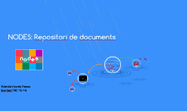 NODES: Repositori de documents