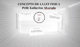CONCEPTO DE LA LEY FISICA