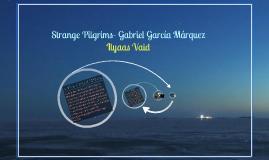 gabriel garcia marquez strange pilgrims