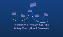 Translation of Dragon Age: The Calling (Excerpt) and Comment