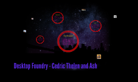 Desktop Foundry - Cedric Thelen