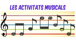 Les activitats musicals