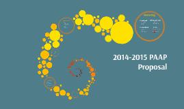 2014-2015 PAAP Proposal