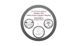 Indoor Soccer Captains Meeting