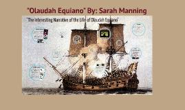 "Copy of ""Olaudah Equiano"" - American Literature I - Sarah Manning"