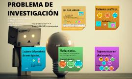Copy of Copy of Problema de investigación