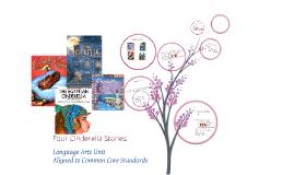 Copy of ELA Unit Four Cinderella Stories