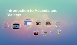 Introduction to Accents and Dialects