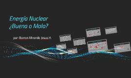 Realmente la energia nuclear es buena