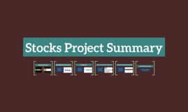 Stocks Project Summary