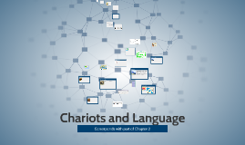 Chariots and Language
