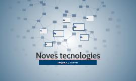 Noves tecnologies