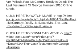 Ver Pelicula Paul McCartney Really Is Dead: The Last Testame
