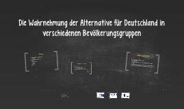 Die Wahrnehmung der Alternative für Deutschland in verschied