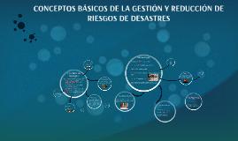 CURSO DE GESTIÓN Y REDUCCIÓN DE RIESGOS DE DESASTRES