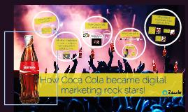 Copy of How Coca Cola became digital marketing rock stars!