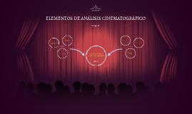ELEMENTOS DE ANÁLISIS CINEMATOGRÁFICO