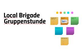 Local Brigade