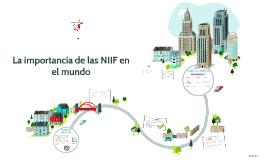 Copy of La importancia de las NIIF en el mundo