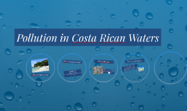 Pollution in Costa Rican Waters