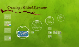 Creating a Global Economy