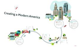 Creating a Modern America