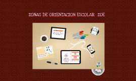 ZONA DE ORIENTACION ESCOLAR ZOE