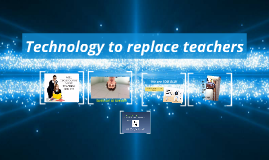 Teachers replaced by technology